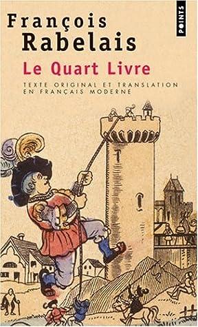 Le Quart Livre By Francois Rabelais