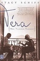 Vera: (Mrs. Vladimir Nabokov)
