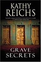 Grave Secrets (Temperance Brennan #5)