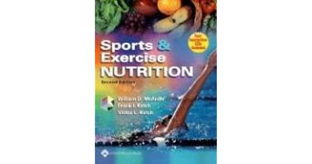 Sports And Exercise Nutrition By William D Mcardle