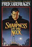 A Sharpness on the Neck (Dracula, #9)