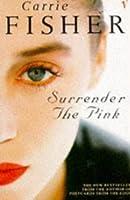 Surrender The Pink (Spec Sales)
