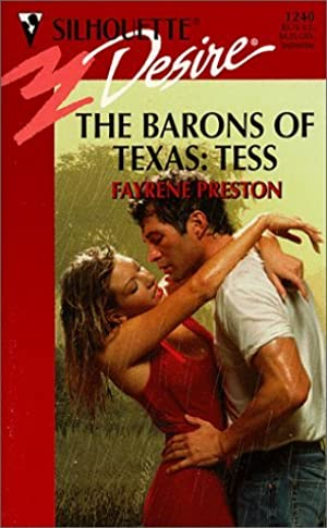 [Epub] ↠ Barons Of Texas: Tess  (The Barons Of Texas) (Silhouette Desire, 1240) Author Fayrene Preston – Sunkgirls.info