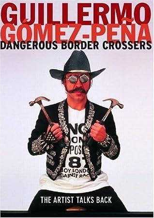 Dangerous Border Crossers
