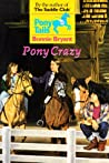 Pony Crazy by Bonnie Bryant