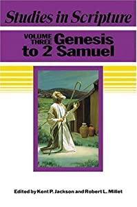 Studies In Scripture, Vol. 3: Genesis To 2 Samuel