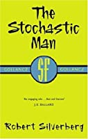 The Stochastic Man