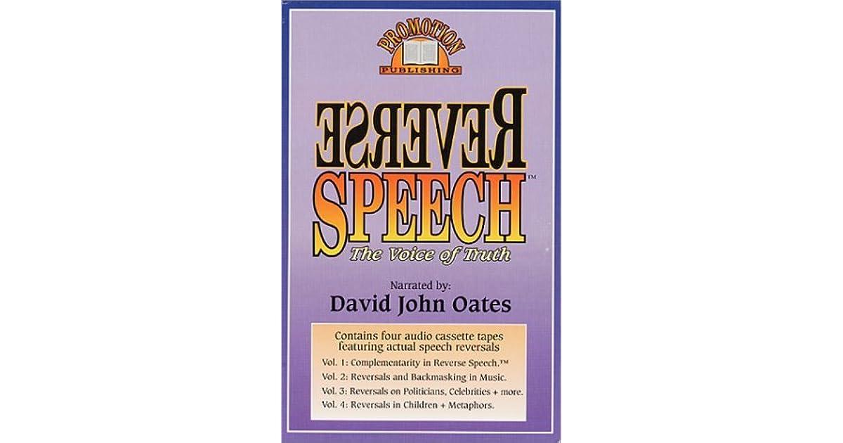 Reverse Speech: The Voice Of Truth by David John Oates