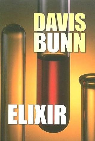 Elixir by Davis Bunn