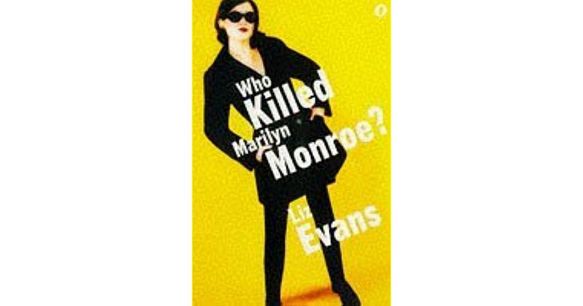 7bc05617fe0d Who Killed Marilyn Monroe  (PI Grace Smith