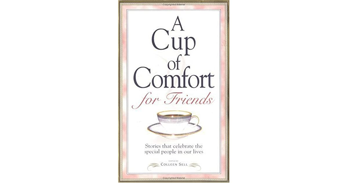28: A Cup of Comfort