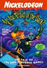 The Tale of the Bad-Tempered Ghost (Are You Afraid of the Dark? #15)