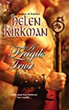 A Fragile Trust (Warriors Of The Dragon Banner, #1)