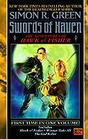 Swords Of Haven: The Adventures Of Hawk & Fisher (Hawk & Fisher Omnibus)