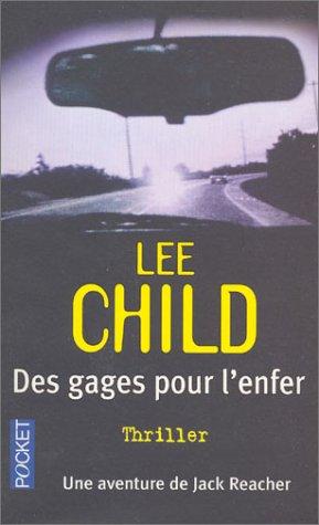 Des gages pour l'enfer by Lee Child