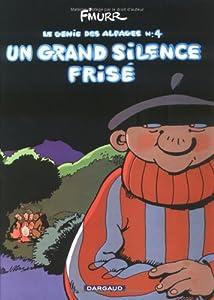 Un Grand Silence Frisé