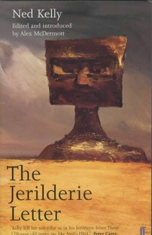 Jerilderie Letter by Ned Kelly