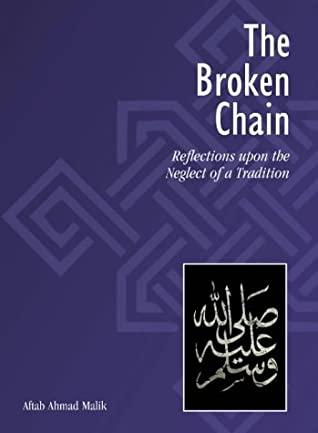 The Broken Chain: Reflections Upon The Neglect Of A Tradition