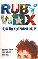 How Do You Want ME? (Australia & New Zealand Only)