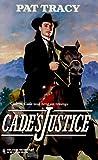 Cade's Justice