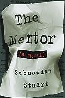 The Mentor By Sebastian Stuart border=