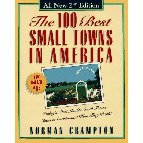 The 100 Best Small Towns In America By Norman Crampton