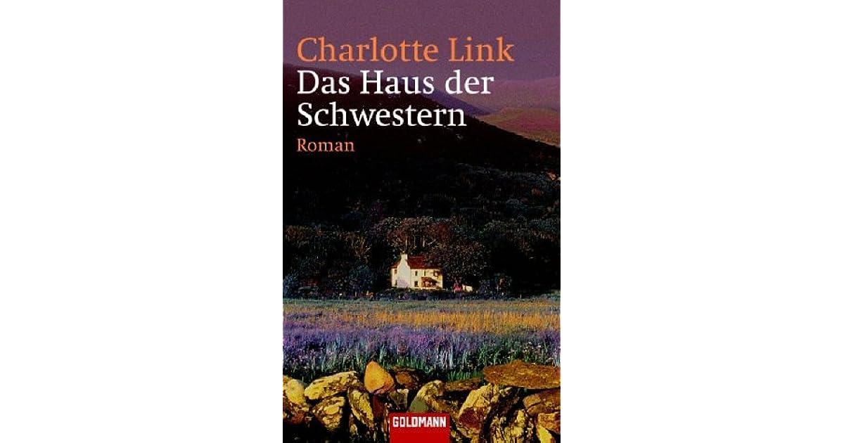 Das Haus der Schwestern by Charlotte Link