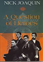 A Question of Heroes