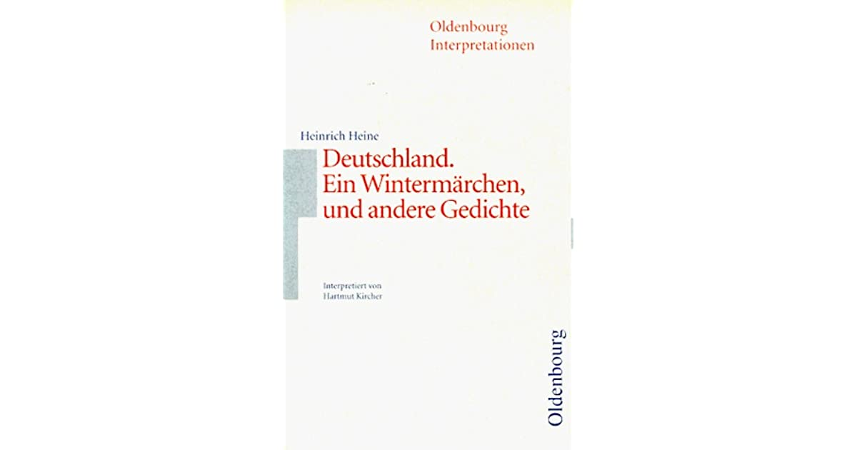 Heinrich Heine Deutschland Ein Wintermärchen Und Andere
