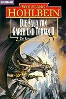 Die Straße der Ungeheuer. Die Arena des Todes. Der Tempel der verbotenen Träume (Die Saga von Garth und Torian, #4-6)