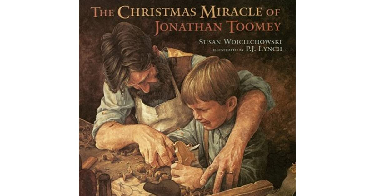 The Christmas Miracle Of Jonathan Toomey.The Christmas Miracle Of Jonathan Toomey By Susan