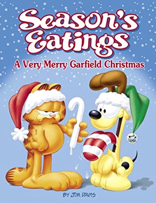 Season's Eatings: A Very Merry Garfield Christmas (Garfield Classics)