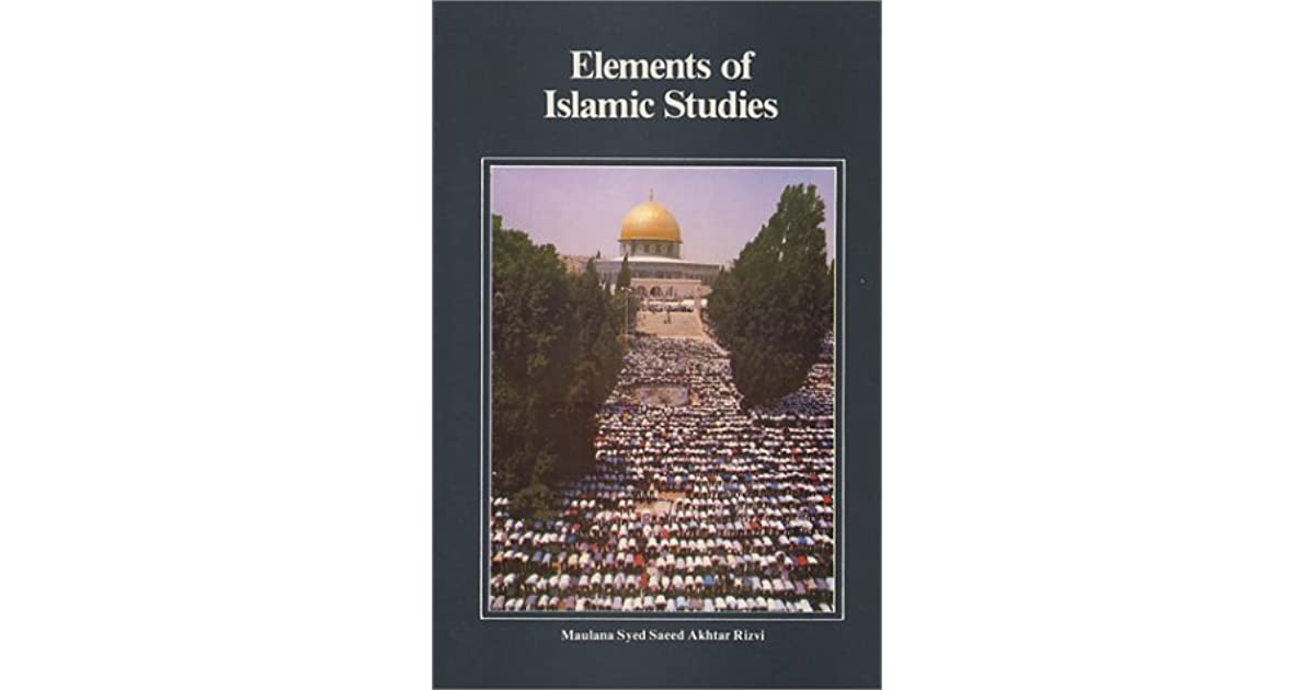 Elements of Islamic Studies: English with Transliterations by Sayyid