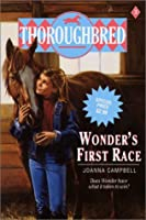Wonder's First Race (Thoroughbred, #3)