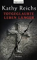 Totgeglaubte leben länger (Temperance Brennan, #8)