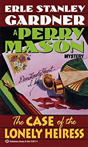 The Case of the Lonely Heiress (Perry Mason, #31)