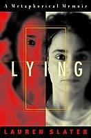 Lying: A Metaphorical Memoir by Lauren Slater - PDF free download eBook