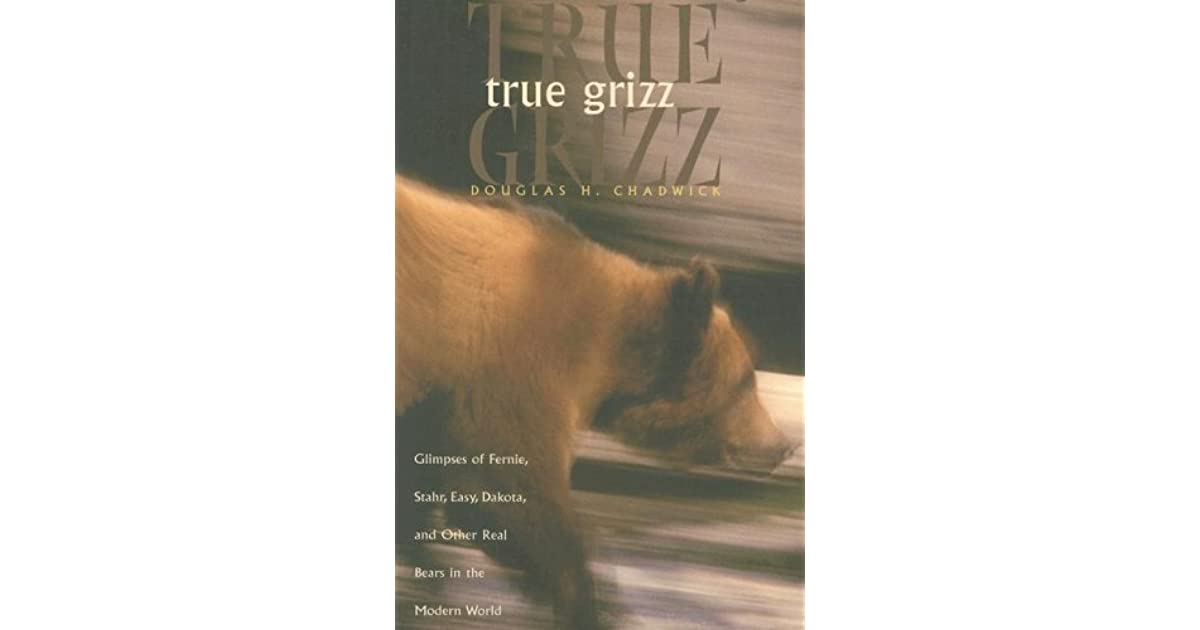 True Grizz Glimpses Of Fernie Stahr Easy Dakota And Other Real