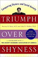 Triumph Over Shyness: Conquering Shyness and Social Anxiety