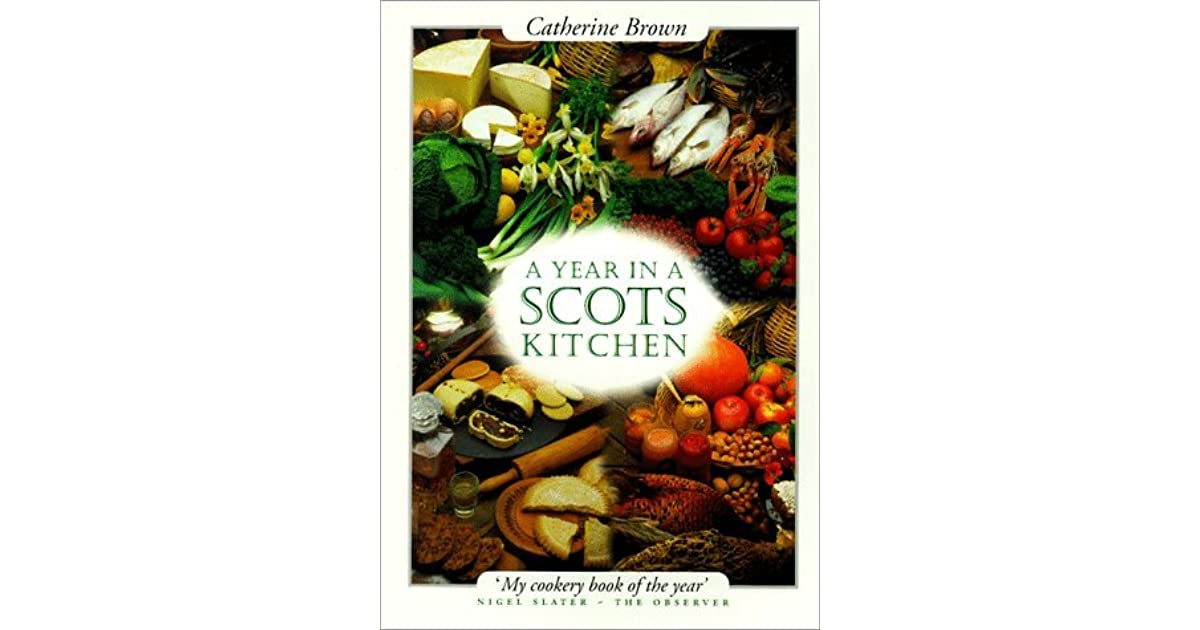 a year in a scots kitchen brown catherine