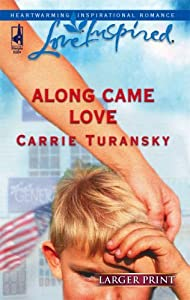 Along Came Love (Vermont Blessings, #1)