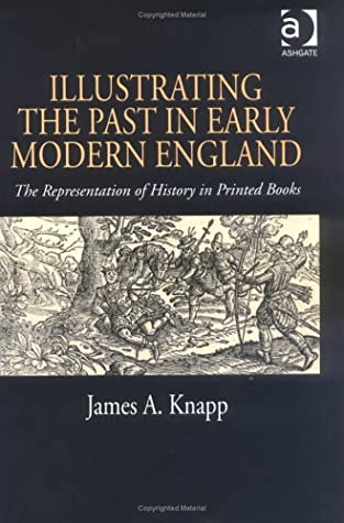 Image result for illustrating the past in early modern england