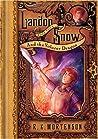 Landon Snow and the Volucer Dragon (Landon Snow, #4)