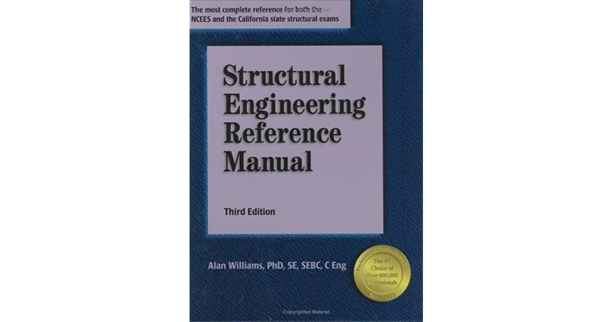 Structural Engineering Books : Structural engineering reference manual by alan williams