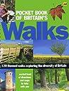 Pocket Book of Britain's Walks: 120 Themed Walks Exploring the Diversity of Britain