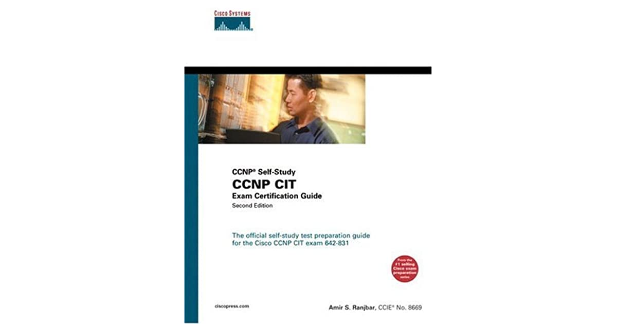 Ccnp Cit Exam Certification Guide Ccnp Self Study By Amir Ranjbar