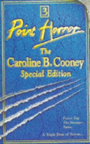 Point Horror: The Caroline B. Cooney Special Edition