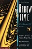 The Arrow Of Time: The Quest To Solve Science's Greatest Mystery