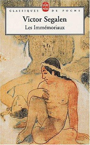 Les Immémoriaux by Victor Segalen