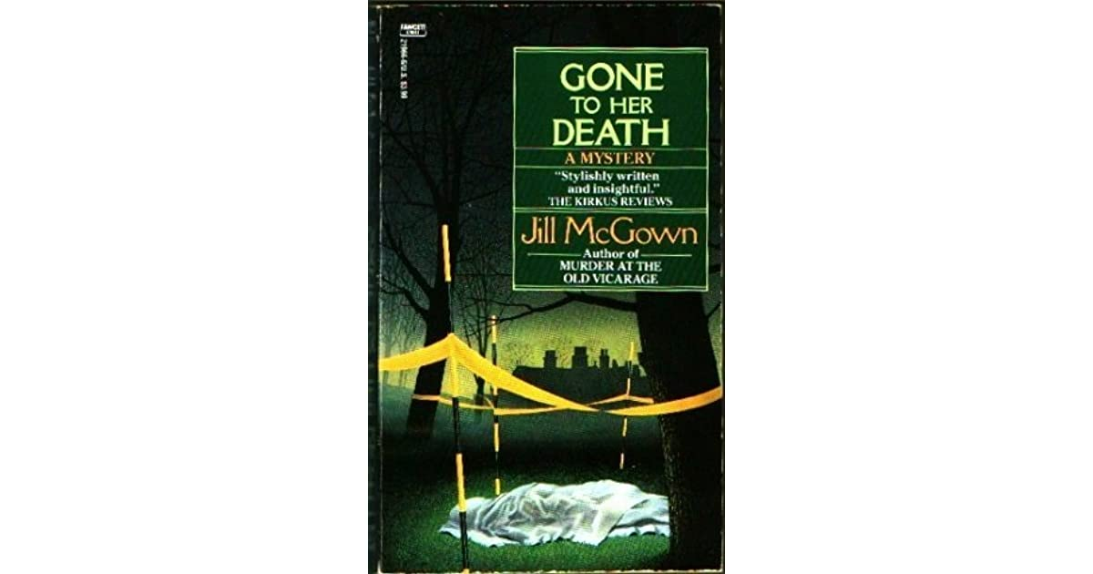 Gone to Her Death (Lloyd & Hill, #3) by Jill McGown